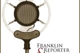 Franklin Reporter & Advocate Radio's Premiere Edition